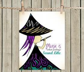 Poster Print 8x10 - Flute Princess Quote - of Fine Art Illustration for Your Wall Decor